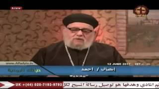 شتائم والفاظ بذيئة لبعض المسلمين تُقابل بالصلاة لهم من قِبَل حضرة القمص الدكتور زكريا بطرس
