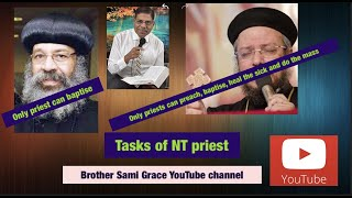 66E- Tasks of NT priest, answering Fr Daoud Lamei, Brother Sami Grace