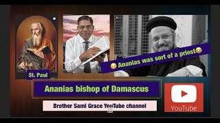 67E- Ananias Bishop of Damascus, Answering Fr Daoud Lamei, Brother Sami Grace