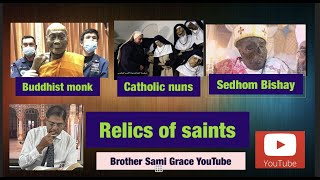 70E- Relics of the Saints, Brother Sami Grace